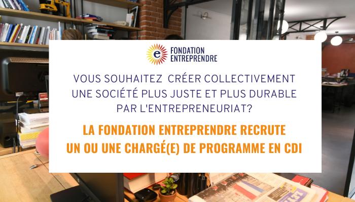 La Fondation Entreprendre recrute!
