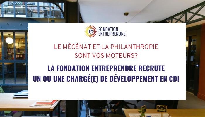 Rejoignez l'équipe de la Fondation Entreprendre