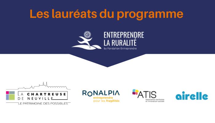 Les lauréats de l'appel à projets Entreprendre la Ruralité